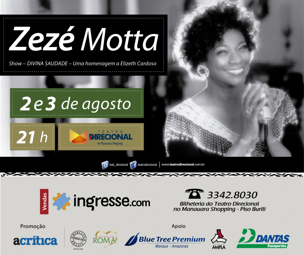 Zezé Motta show no teatro Direcional em Manaus