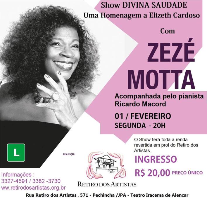 Zezé Motta - Show Divina Saudade - Retiro dos Artistas