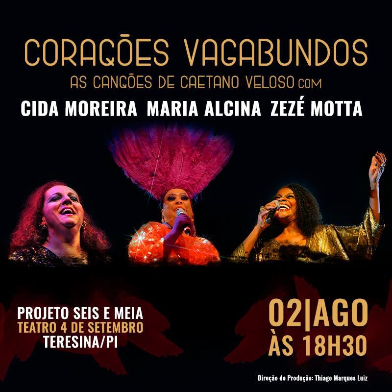 Corações Vagabundos, Caetano Veloso, Zezé Motta, Cida Moreira e Maria Alcina