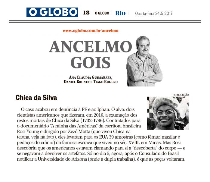 Ancelmo Gois. O Globo. Documentário Chica da Silva. Zeze Motta