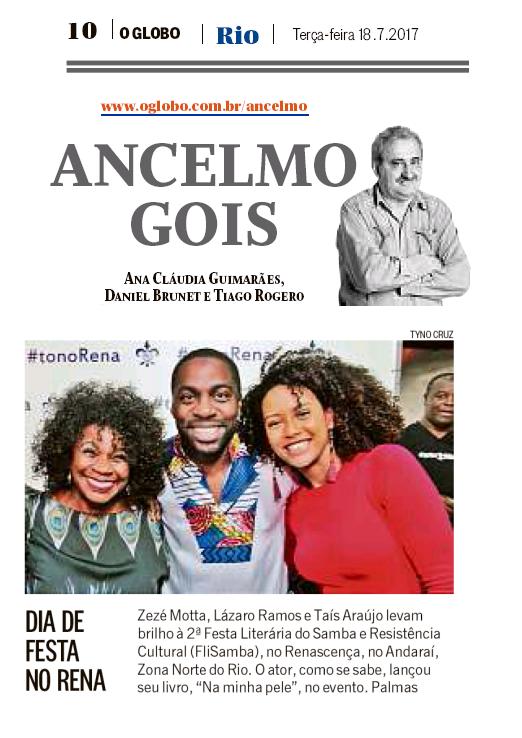 Zezé Motta, Lázaro Ramos e Tais Araújo, Coluna Ancelmo Gois