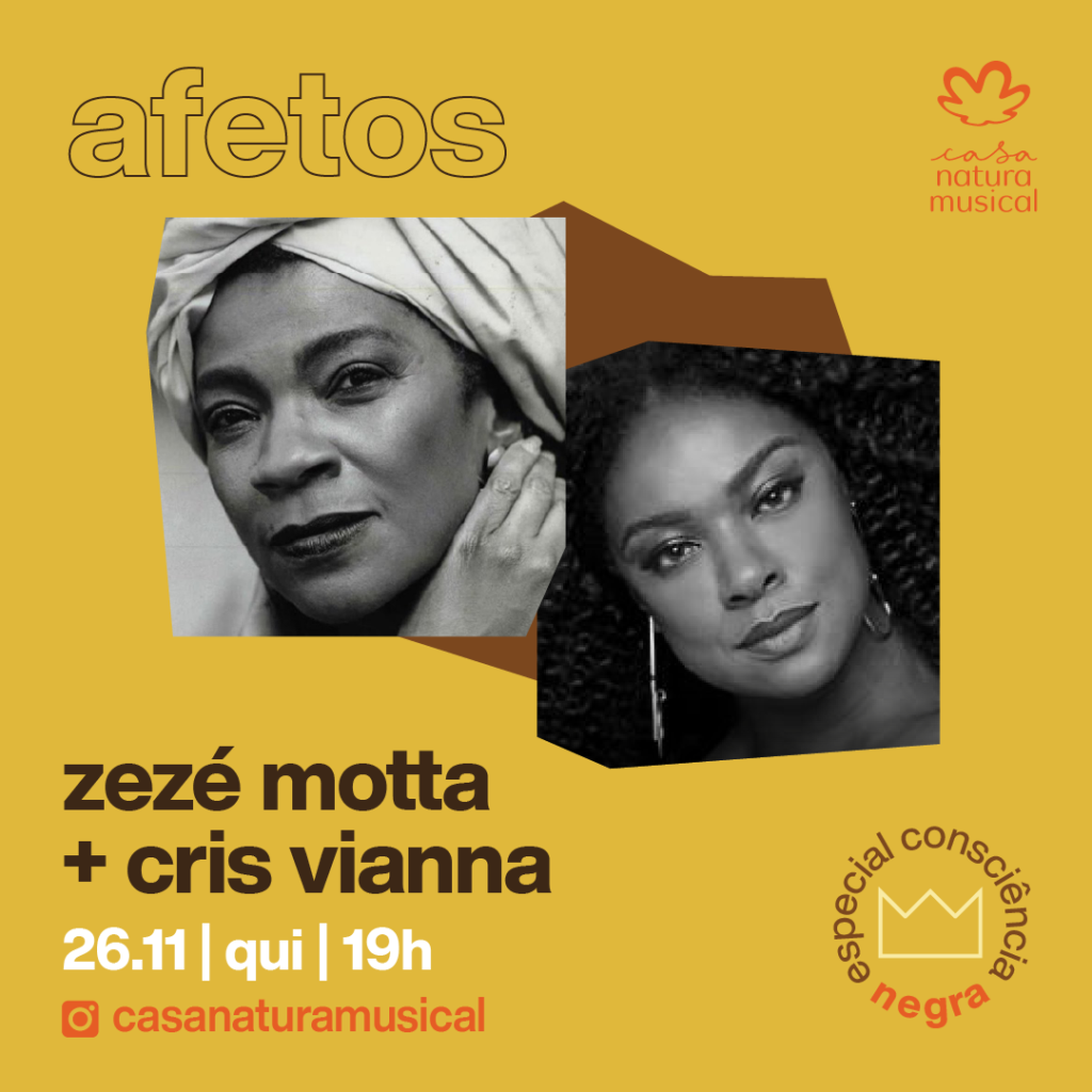Zezé Motta e Cris Vianna no Casa Natura Musical