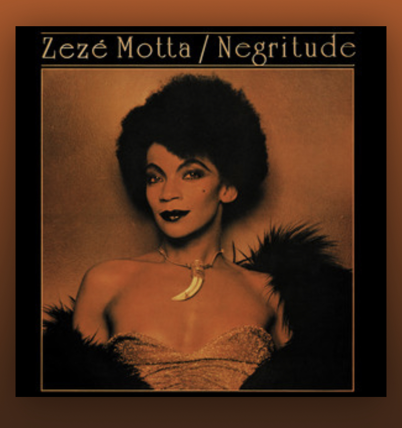 Negritude Zezé Motta. WARNER MUSIC